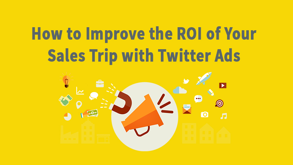 How To Generate Sales Leads And Meetings With Twitter Advertising