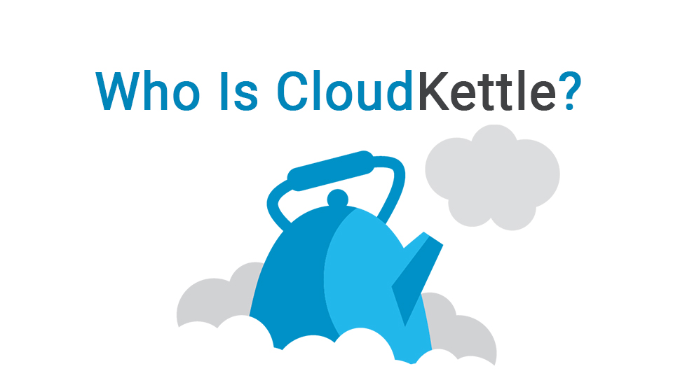 Who Is Cloudkettle? The SaaS Sales And Marketing Specialists