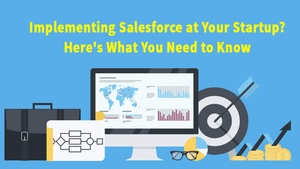 How To Implement Salesforce At Your Startup