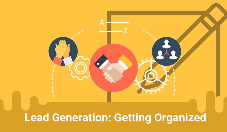 Lead generation getting organized