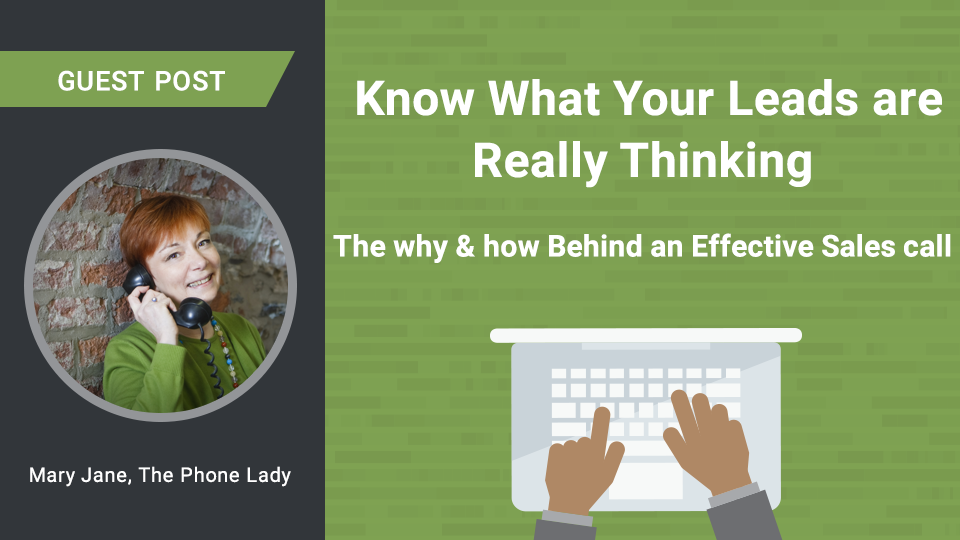 Know What Your Leads Are Really Thinking