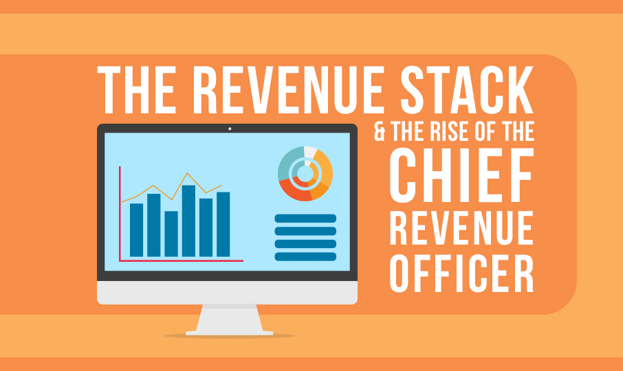 The Revenue Stack & The Rise Of The Chief Revenue Officer