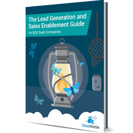 Lead Generation and Sales Enablement B2B SaaS Guide
