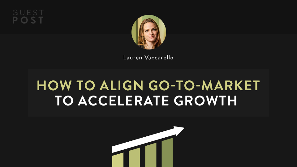 Four Horsemen: How to align GTM to accelerate growth