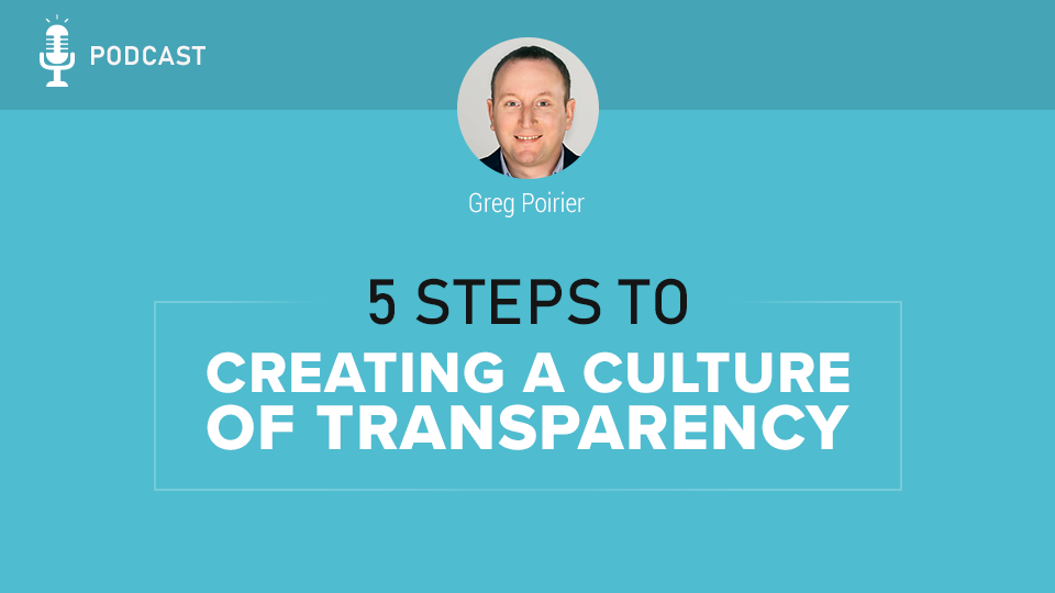 How to create a culture of transparency